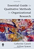 Essential guide to qualitative methods in organizational research /
