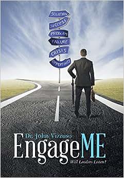 EngageME: Will Leaders Listen?