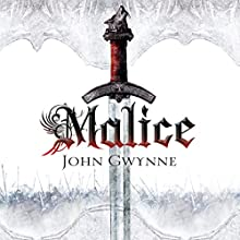 Malice: The Faithful and Fallen, Book 1 (       UNABRIDGED) by John Gwynne Narrated by Damian Lynch
