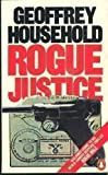 Rogue Justice (0140068538) by Household, Geoffrey