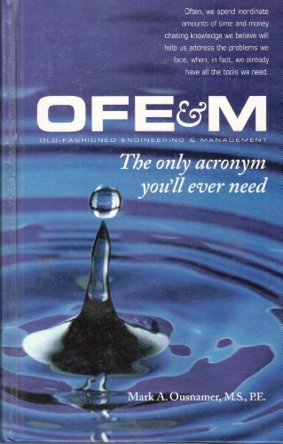 Ofe & M: The Only Acronym Youll Ever Need : A Simple and Practical Guide to Ensuring Success in Business (Tied To The Tracks compare prices)