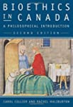 Bioethics in Canada, 2nd Edition: A P...