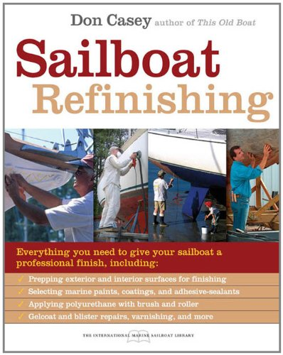 Sailboat Refinishing (International Marine Sailboat Library)
