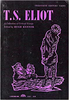 T.s eliot as a critic essay