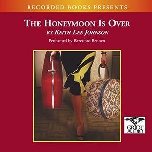 The Honeymoon Is Over Audiobook