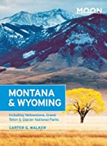 Moon Montana & Wyoming (Moon Handbooks)