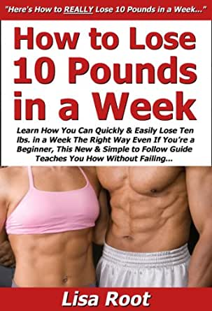 how can i lose 10 pounds quickly