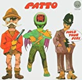 Hold Your Fire By Patto (2004-07-19)