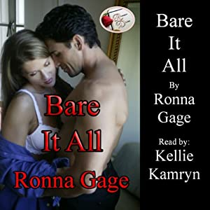 Bare It All | [Ronna Gage]