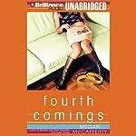 Fourth Comings: A Novel | Megan McCafferty