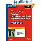 Concours Gardien de police municipale et Garde champêtre - Tout-en-un - Catégorie C - Concours 2014