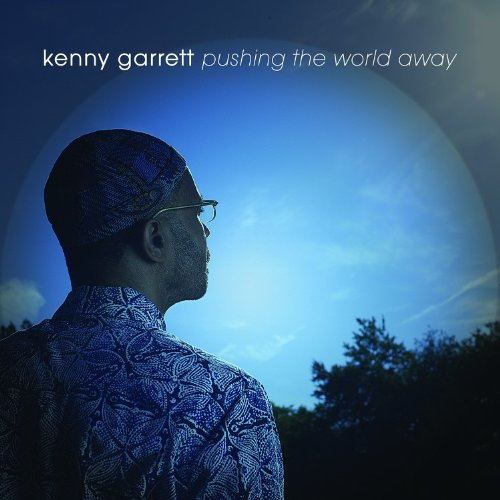 Kenny Garrett - Pushing The World Away cover