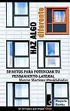 HAZ ALGO DIFERENTE. 50 RETOS PARA POTENCIAR EL PENSAMIENTO LATERAL (eureka n� 1)