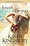 Brush of Wings: A Novel (Angels Walking Book 3)