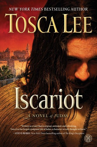 Tosca Lee's New Novel 'Iscariot: A Novel of Judas' is a Dazzling Work of Fiction