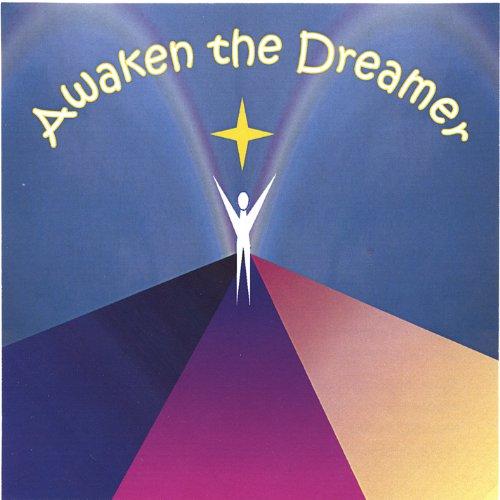 Awaken the Dreamer