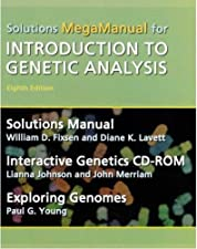 Introduction to Genetic Analysis Solutions MegaManual by William Fixen
