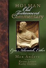 Holman Old Testament Commentary - Ezra Nehemiah Esther 9