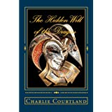 The Hidden Will of the Dragon ~ Charlie Courtland