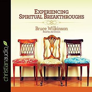 Experiencing Spiritual Breakthroughs Audiobook