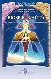 img - for Biospiritualit . La focalizzazione come via di crescita interiore book / textbook / text book