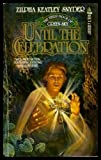 Until the Celebration (Green Sky, Book 3)