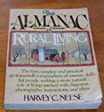 img - for The almanac of rural living: The illustrated do-it-yourself library of rural living book / textbook / text book