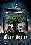 The Dream Dealer