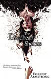 The Deadheart Shelters