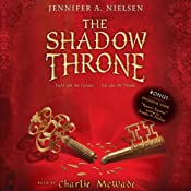 The Shadow Throne: Book 3 of the Ascendance Trilogy | [Jennifer Nielsen]