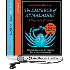 The Emperor of All Maladies (Unabridged)