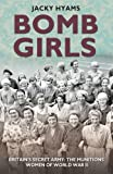 Bomb Girls - Britain's Secret Army: The Munitions Women of World War II