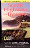 National Geographic's Guide to Scenic Highways and Byways (0792229517) by National Geographic Society (U. S.)