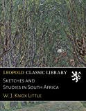 img - for Sketches and Studies in South Africa book / textbook / text book