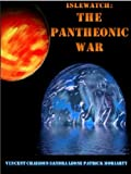 img - for The Pantheonic War (Islewatch Chronicles Book 1) book / textbook / text book