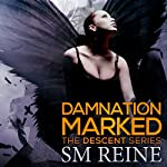 Damnation Marked: The Descent Series, Book 4 | SM Reine