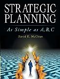 Strategic Planning: As Simple as A, B, C