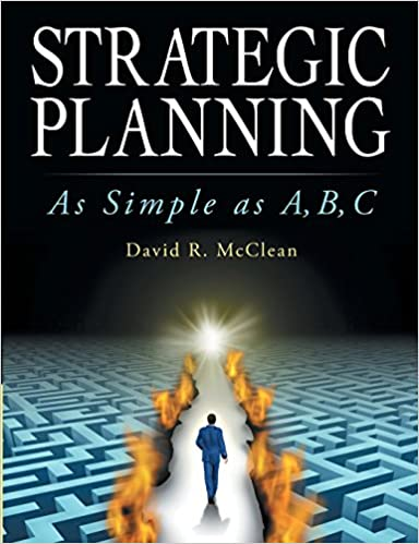 Strategic Planning: As Simple As A,B,C