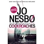 Cockroaches: The Second Inspector Harry Hole Novel (       UNABRIDGED) by Jo Nesbø Narrated by John Lee