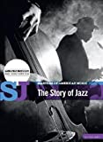 The Story Of Jazz : Les Plus Grands Du Jazz