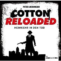 Heimkehr in den Tod (Cotton Reloaded 29) Hörbuch