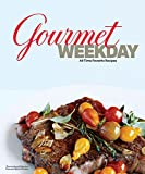 Gourmet Weekday: All-Time Favorite Recipes