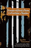 img - for By Jacobo Timerman - Prisoner without a Name, Cell without a Number: 1st (first) Edition book / textbook / text book