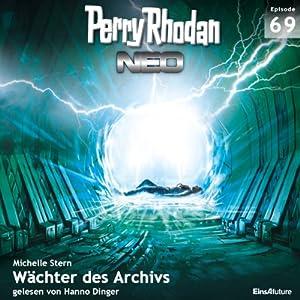 Wächter des Archivs (Perry Rhodan NEO 69) Hörbuch