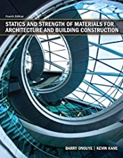 Statics and Strength of Materials for Architecture (4th Edition)