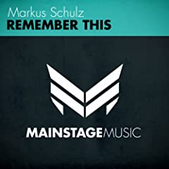 Remember This (Original Mix)