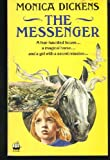 The Messenger (Armada) (0006923992) by Dickens, Monica
