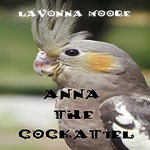 Anna the Cockatiel Audiobook