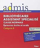 Concours Bibliothécaire assistant spécialisé, Épreuves écrites et orale, Catégorie B, Admis Tout le concours