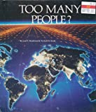 img - for Too Many People? (Saving Planet Earth) book / textbook / text book